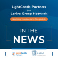 LightCastle x Larive International - In the News